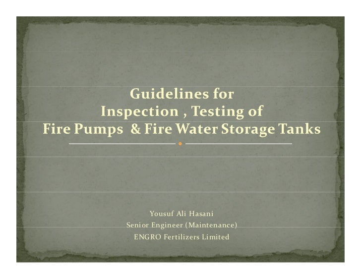 Guidelines for Inspection and Testing of Fire Water Tanks and Pumps