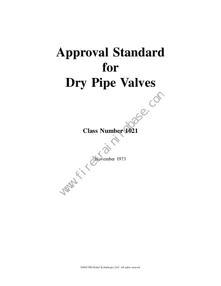 Approval Standard       for Dry Pipe Valves                                  Class Number 1021                            ...
