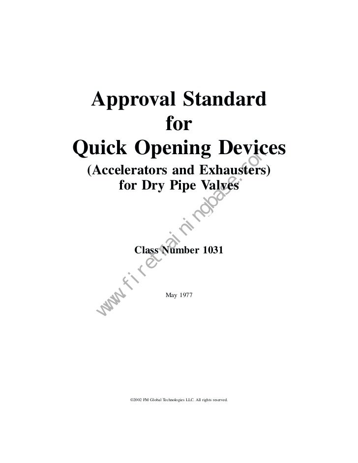 Approval Standard        forQuick Opening Devices (Accelerators and Exhausters)      for Dry Pipe Valves                  ...