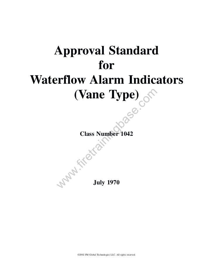 Approval Standard            forWaterflow Alarm Indicators        (Vane Type)                                             ...