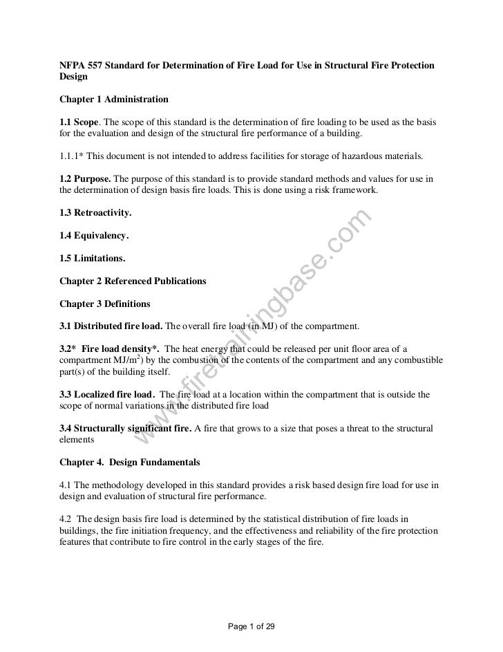 NFPA 557 Standard for Determination of Fire Load for Use in Structural Fire ProtectionDesignChapter 1 Administration1.1 Sc...