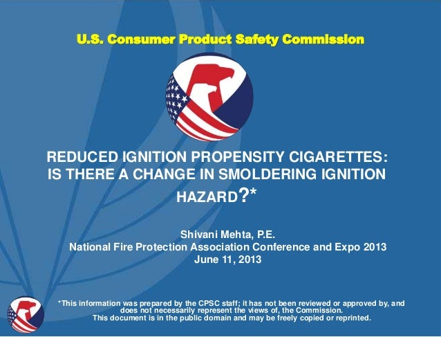 U.S. Consumer Product Safety Commission Shivani Mehta, P.E. National Fire Protection Association Conference and Expo 2013 ...