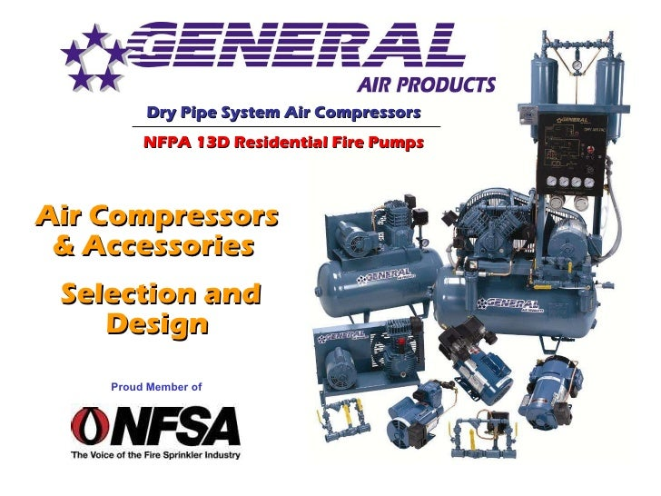 Air Compressors & Accessories  Selection and Design Proud Member of Dry Pipe System Air Compressors NFPA 13D Residential F...