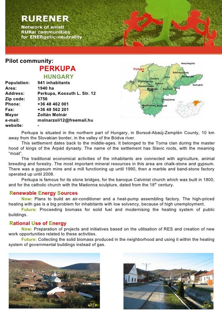 Pilot community:                 PERKUPA                   HUNGARY Population:    941 inhabitants Area:          1940 ha A...