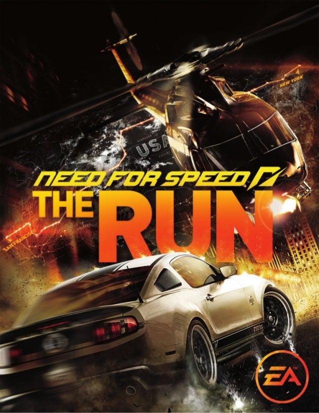 1IntroductionLa Course de votre vieNeed for Speed™ The Run est une course illicite entre San Francisco et New York qui vou...
