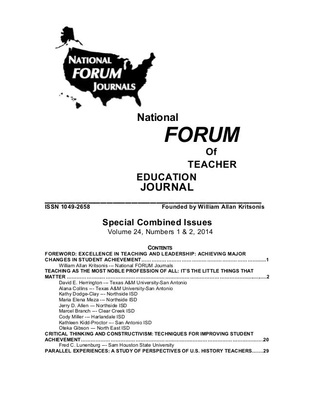 National  FORUM  Of TEACHER EDUCATION  JOURNAL ___________________________________ ISSN 1049-2658  Founded by William Alla...