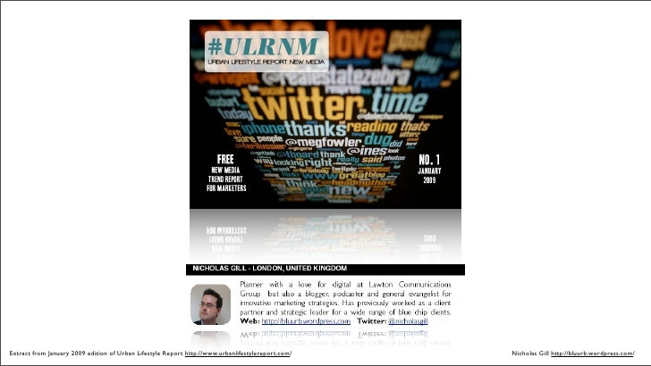 Extract from January 2009 edition of Urban Lifestyle Report http://www.urbanlifestylereport.com/   Nicholas Gill http://bl...
