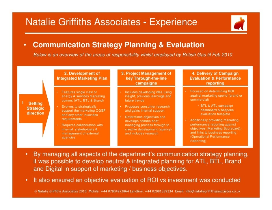 Natalie Griffiths Associates - Experience  • Communication Strategy Planning & Evaluation        Below is an overview of t...