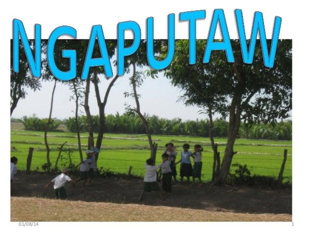 Ngaputaw ppt