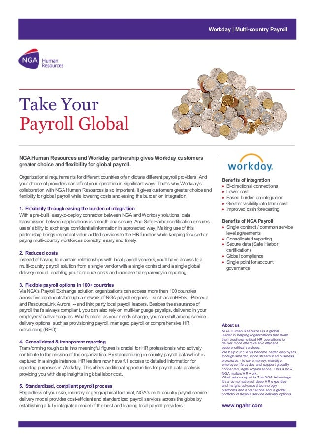 Workday | Multi-country Payroll  Take Your Payroll Global NGA Human Resources and Workday partnership gives Workday custom...