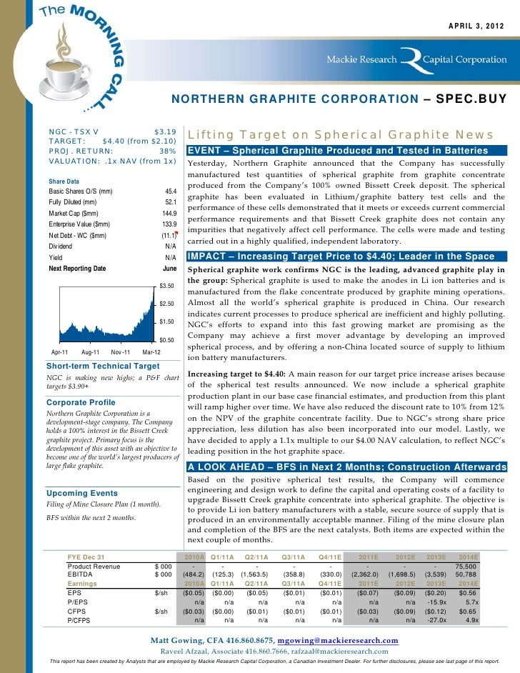 APRIL 3, 2012                                                    NORTHERN GRAPHITE CORPORATION – SPEC.BUYNGC - TSX VTARGET...