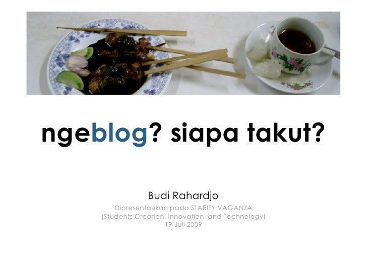 Ngeblog? Siapa Takut