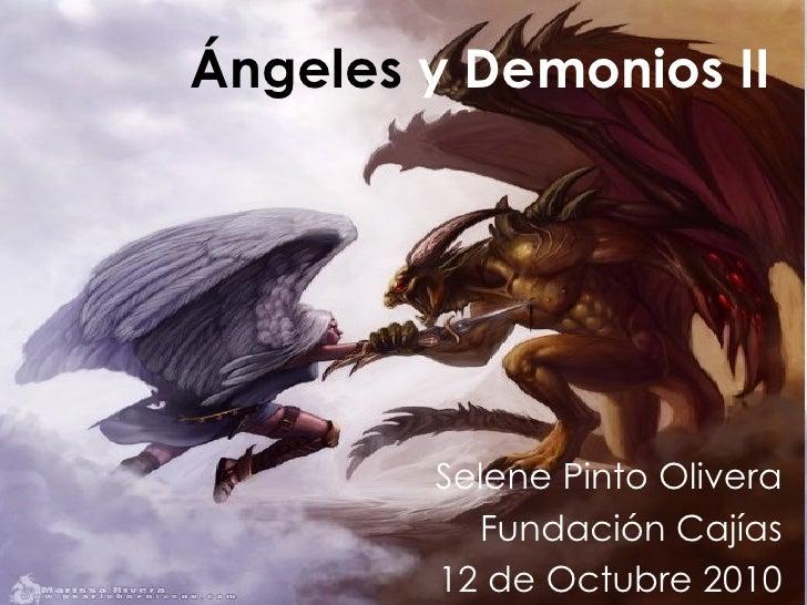 Ángeles  y Demonios II Selene Pinto Olivera Fundación Cajías 12 de Octubre 2010