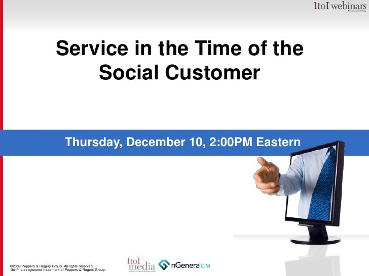 Service in the Time of the Social Customer<br />Thursday, December 10, 2:00PM Eastern<br />