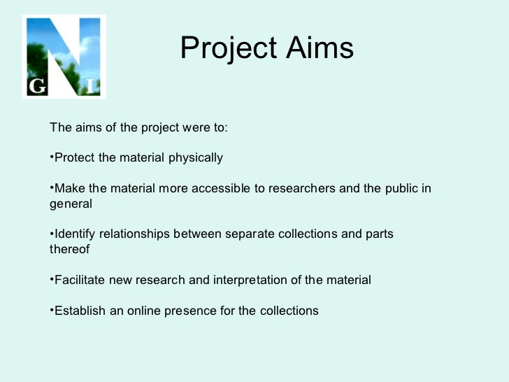 Project Aims <ul><li>The aims of the project were to: </li></ul><ul><li>Protect the material physically </li></ul><ul><li>...
