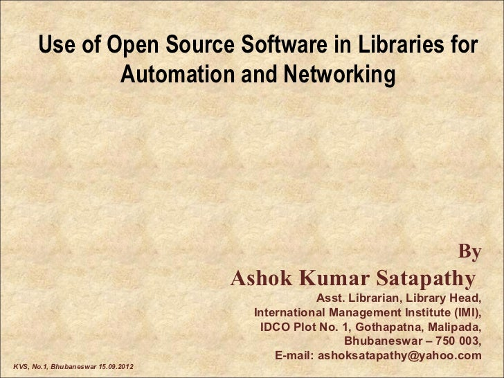 Use of Open Source Software in Libraries for              Automation and Networking                                       ...