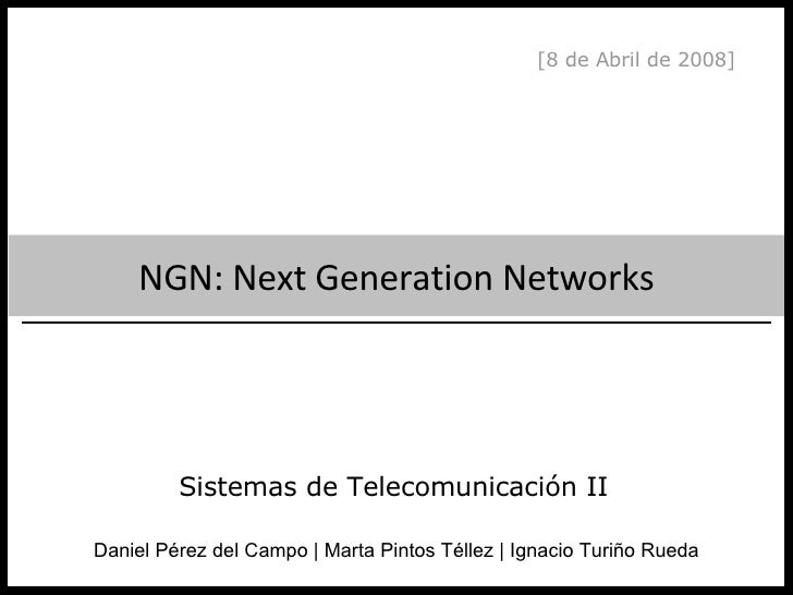 NGN: Next Generation Networks