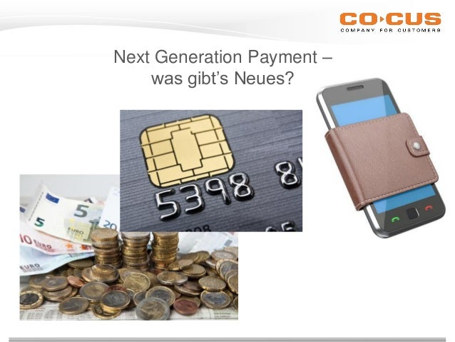 Next Generation Payment – was gibt's Neues?