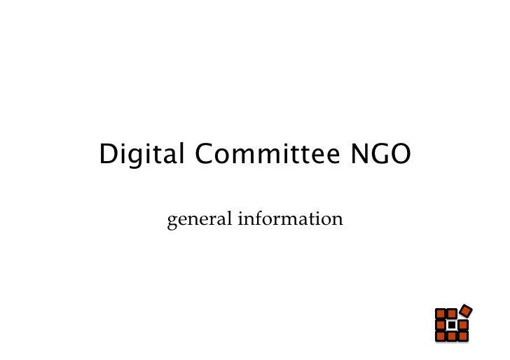 Digital Committee NGO      general information