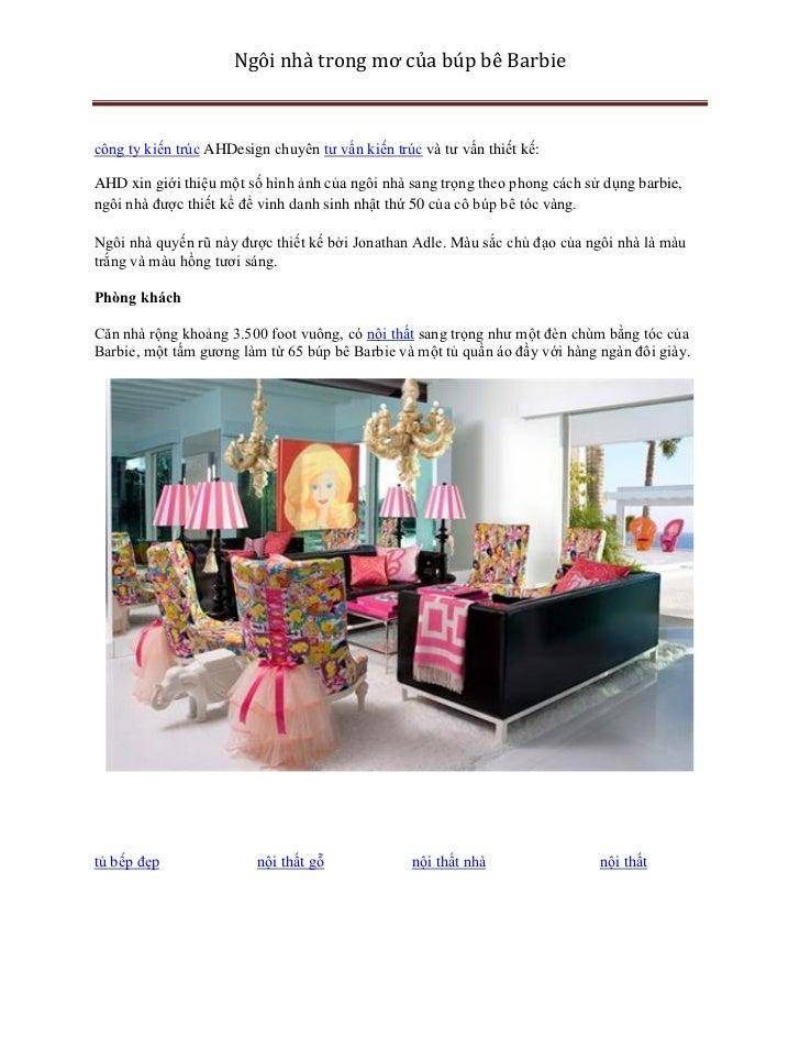 Ngôi nhà trong mơ của búp bê Barbiecông ty kiến trúc AHDesign chuyên tư vấn kiến trúc và tư vấn thiết kế:AHD xin giới thiệ...