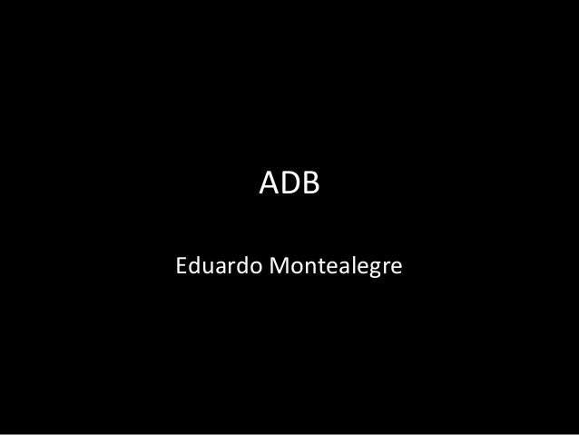 ADB Eduardo Montealegre