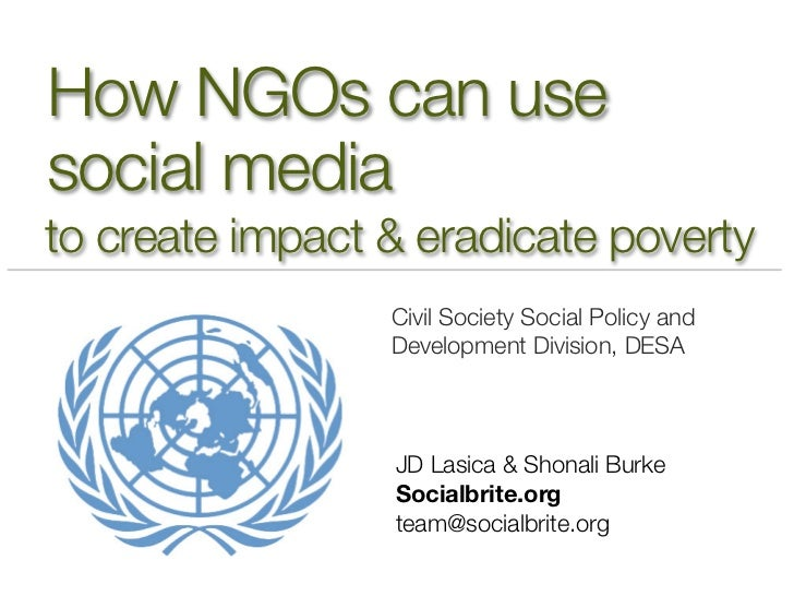 How NGOs can usesocial mediato create impact & eradicate poverty                 Civil Society Social Policy and          ...