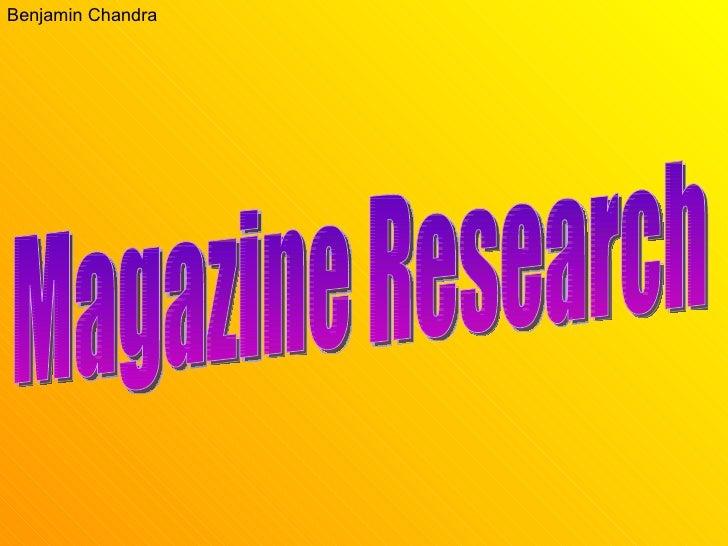Benjamin Chandra Magazine Research