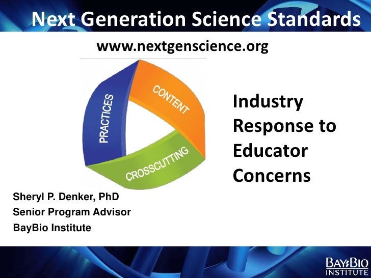 Next Generation Science Standards               www.nextgenscience.org                                Industry            ...