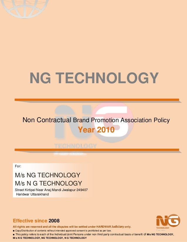 NG TECHNOLOGY NON CONTRACTUAL BRAND PROMOTION ASSOCIATION POLICY YEAR 2010