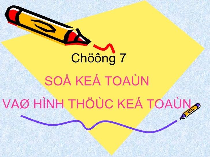 Nguyen Ly Ke Toan Chuong VII