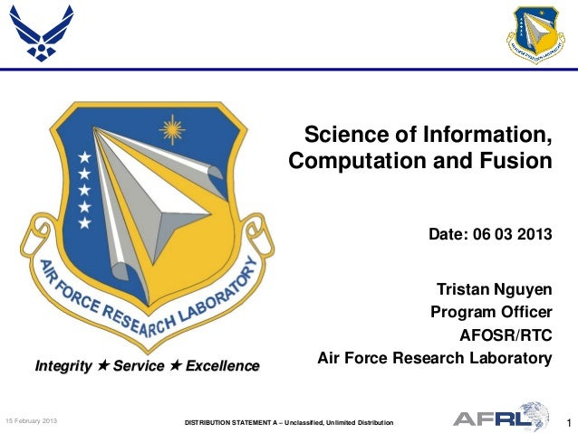Nguyen - Science of Information, Computation and Fusion - Spring Review 2013