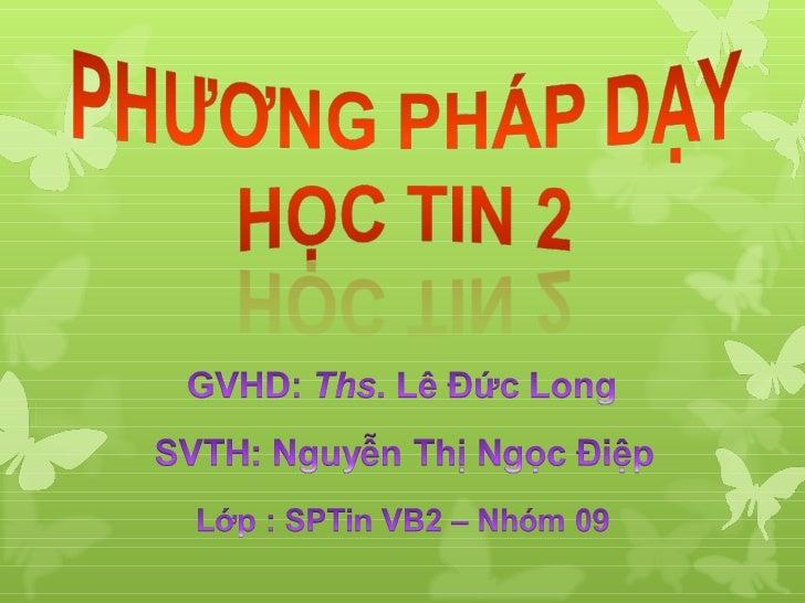 Nguyen thi ngoc diep   khdh - sptin09 vb2 - nhom 9