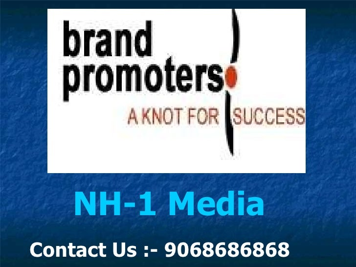 NH-1 Media Contact Us :- 9068686868