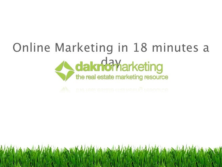 The 18 Minutes A Day Online Marketing Plan for Real Estate Agents