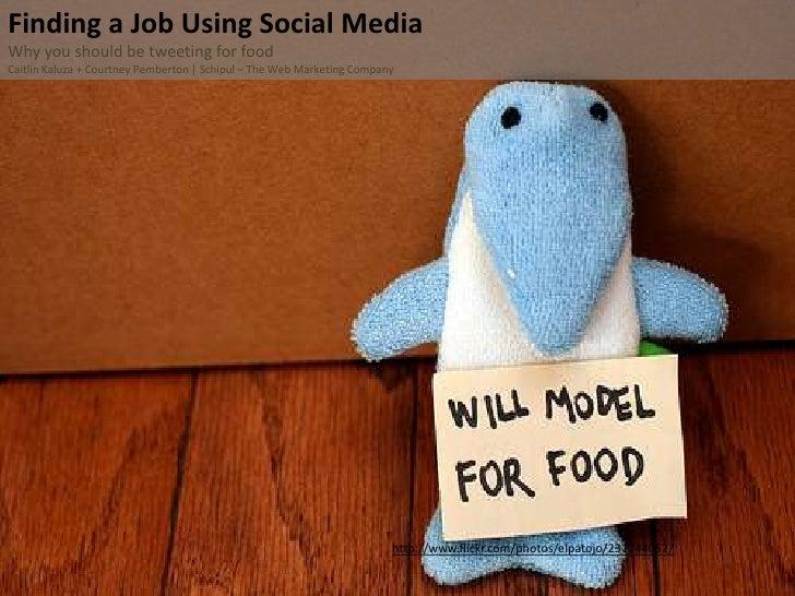 Finding A Job Using Social Media