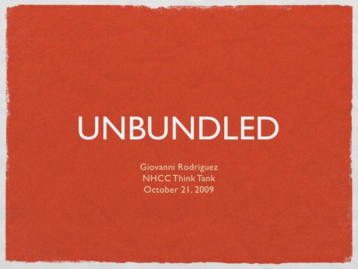 Unbundled