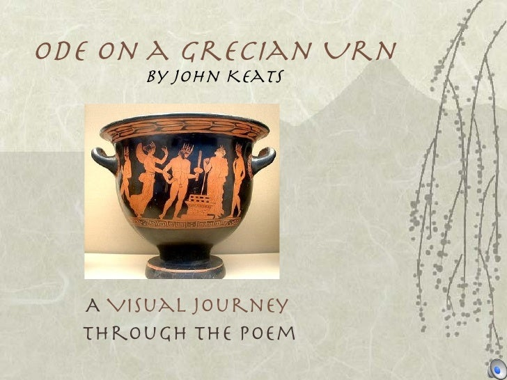 Ode on a Grecian Urn by John Keats A  Visual Journey   through the poem