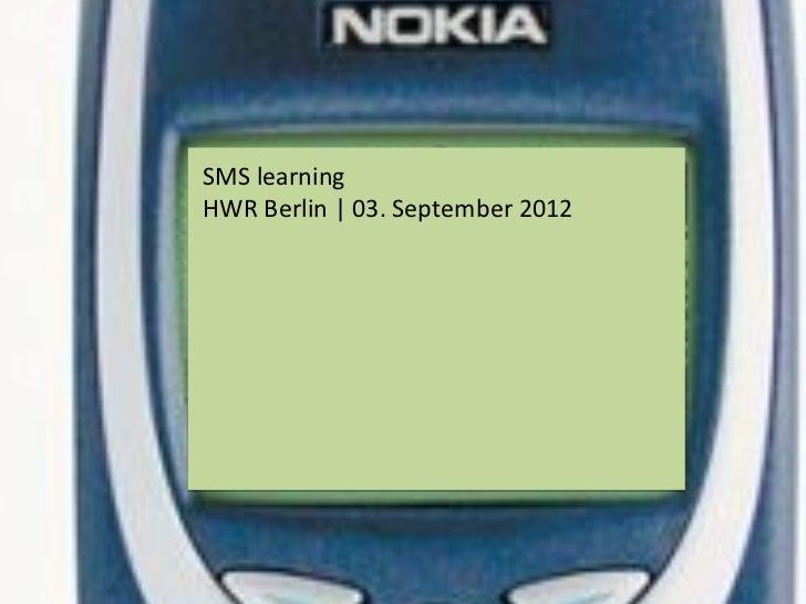 SMS learningHWR Berlin | 03. September 2012