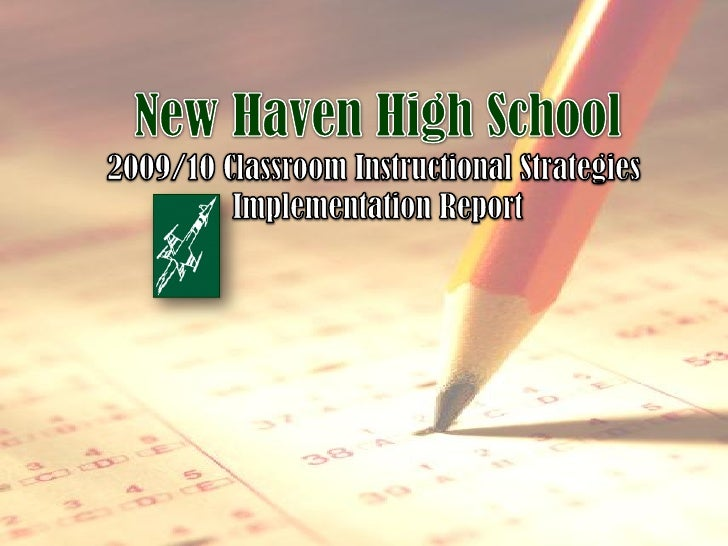 High School Instructional Strategies Report 2009/2010