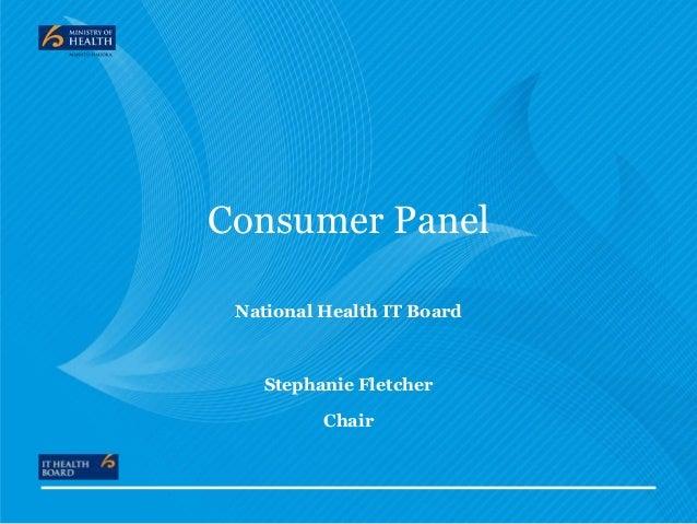Consumer Panel National Health IT Board  Stephanie Fletcher Chair