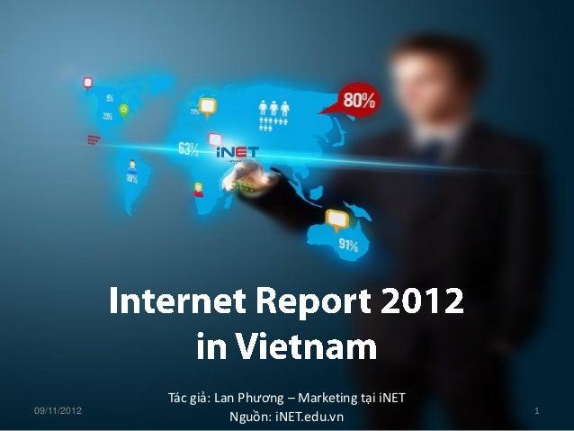 Tác giả: Lan Phương – Marketing tại iNET09/11/2012                                              1                        N...