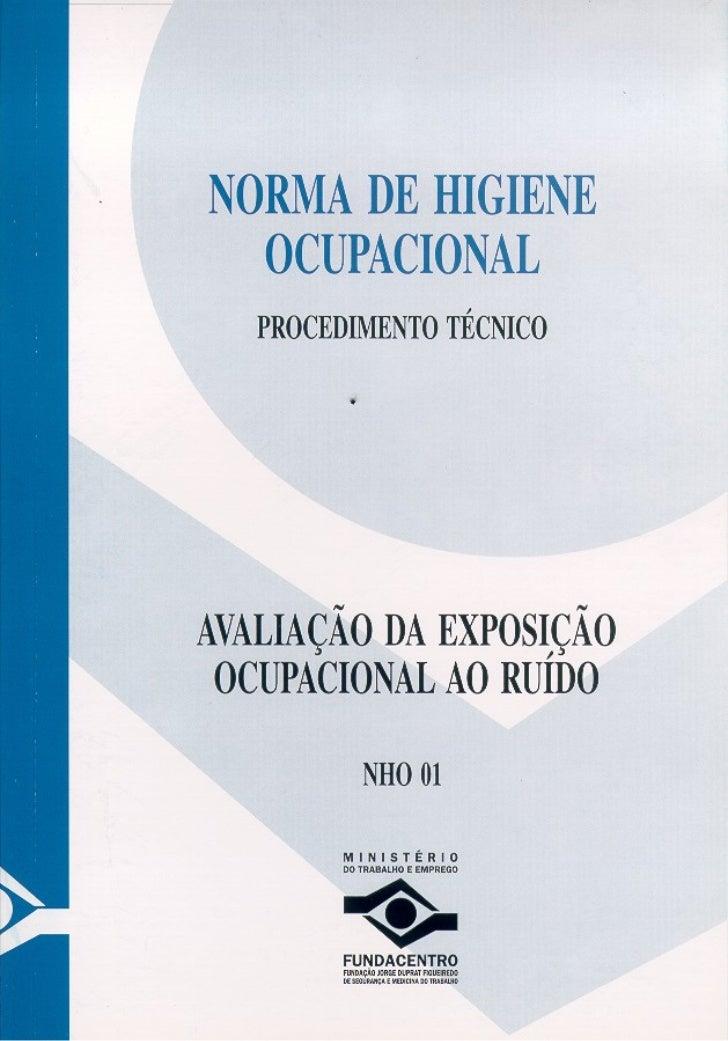 NORMA DE HIGIENE OCUPACIONAL   PROCEDIMENTO TÉCNICO