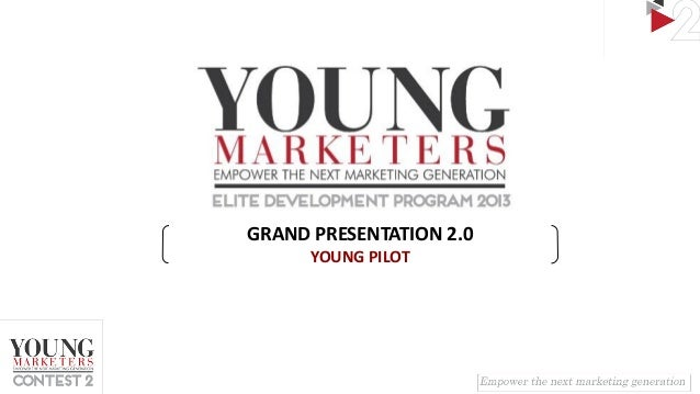 GRAND PRESENTATION 2.0 YOUNG PILOT