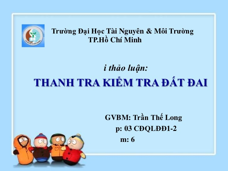 Trường Đại Học Tài Nguyên & Môi Trường           TP.Hồ Chí Minh                i thảo luận:THANH TRA KIỂM TRA ĐẤT ĐAI     ...