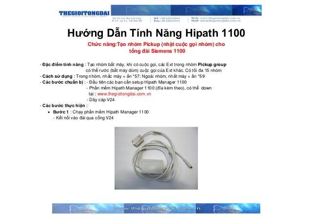 Hướng Dẫn Tính Năng Hipath 1100 Chức năng:Tạo nhóm Pickup (nhặt cuộc gọi nhóm) cho tổng đài Siemens 1100 - Đặc điểm tính n...
