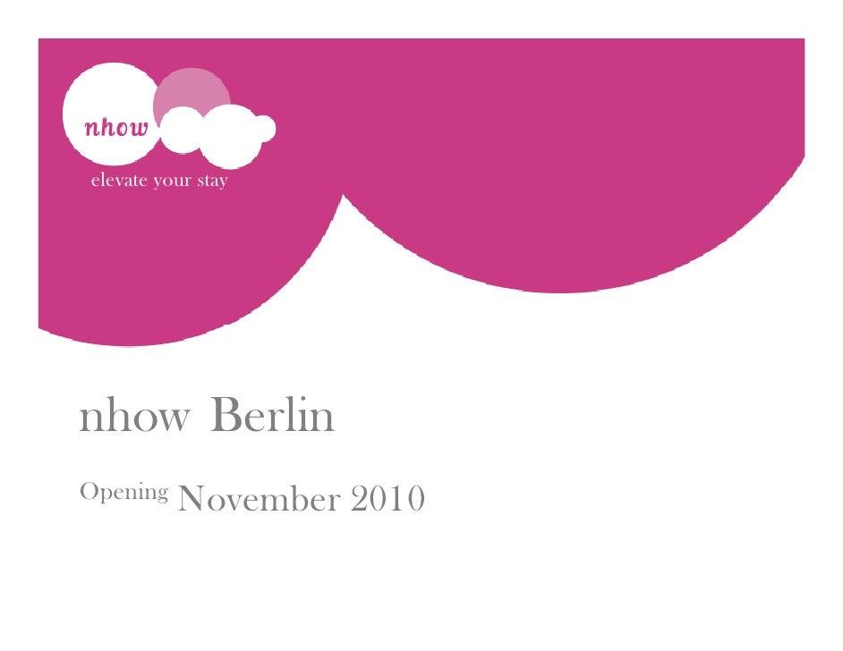 Nhow Berlin Presentation Pre Opening English