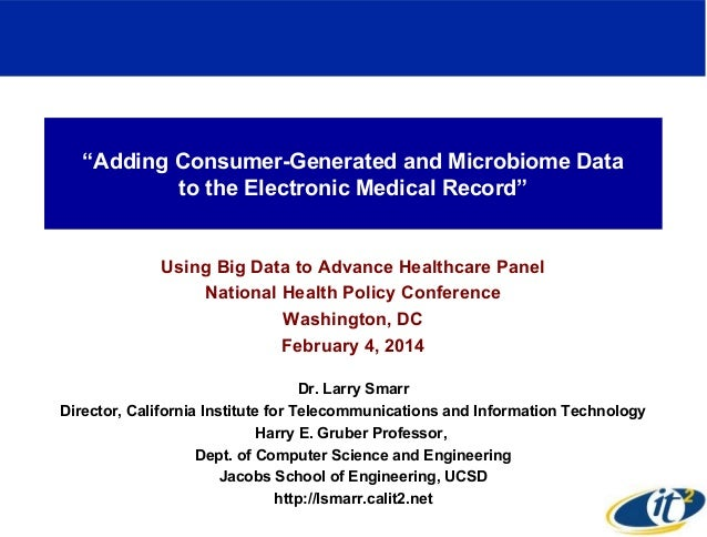 """""""Adding Consumer-Generated and Microbiome Data to the Electronic Medical Record""""  Using Big Data to Advance Healthcare Pan..."""