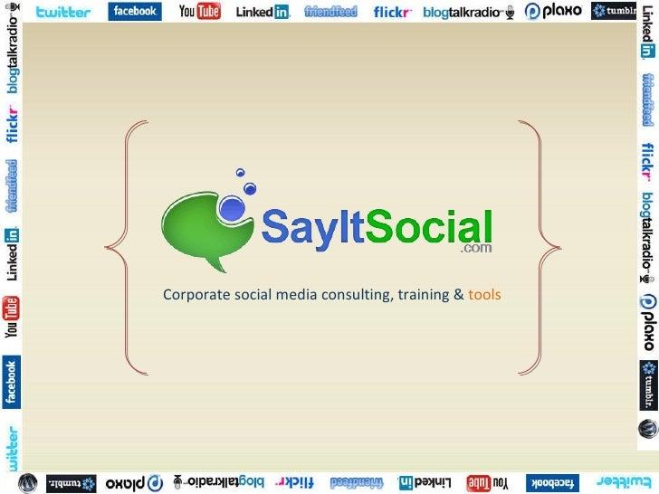 Corporate social media consulting, training &  tools