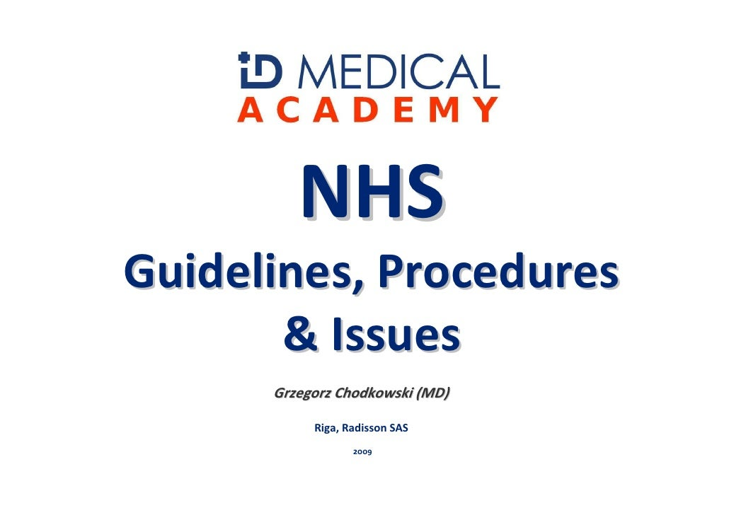 Nhs   Guidelines, Procedures And Issues