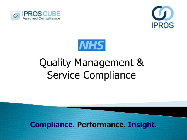 Quality Management & Service Compliance  Compliance. Performance. Insight.
